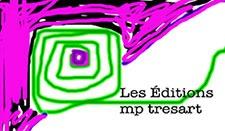 Les Éditions mp tresart | Maison d'édition dédiée à la poésie  et aux arts visuels